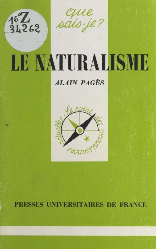 Naturalisme (le)