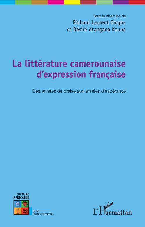 La littérature camerounaise d'expression française
