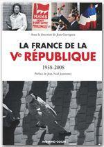 la France de la Ve république ; 1958-2008