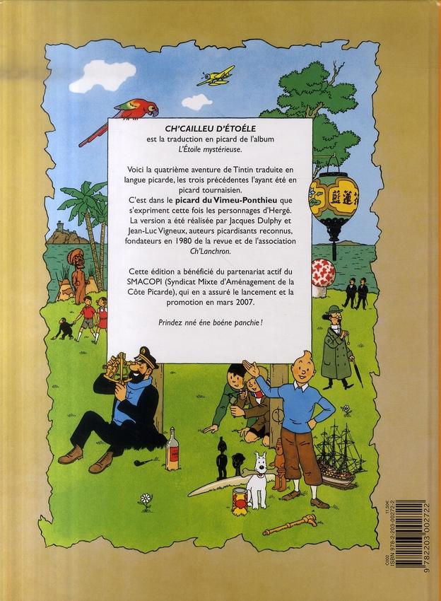 Les aventures de Tintin ; chés avintures éd Tintin t.10 ; ch'cailleu d'étoéle