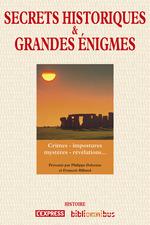 Vente Livre Numérique : Secrets historiques et grandes énigmes  - François BILLAUT - Philippe Delorme