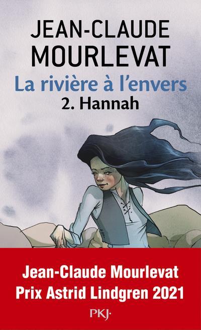 La rivière à l'envers T.2 ; Hannah