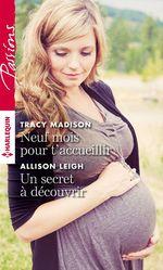 Vente EBooks : Neuf mois pour t'accueillir - Un secret à découvrir  - Tracy Madison - Allison Leigh