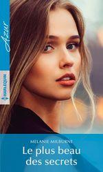 Vente EBooks : Le plus beau des secrets  - Melanie Milburne