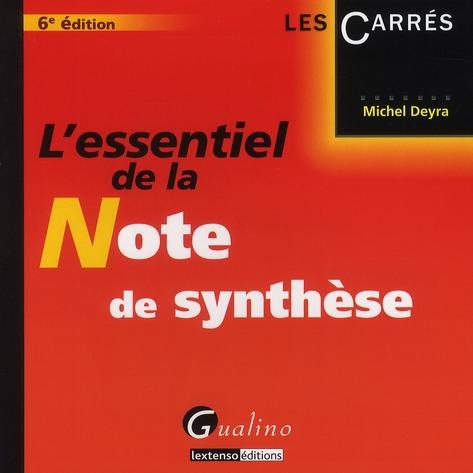 L'essentiel de la note de synthèse (6e édition)