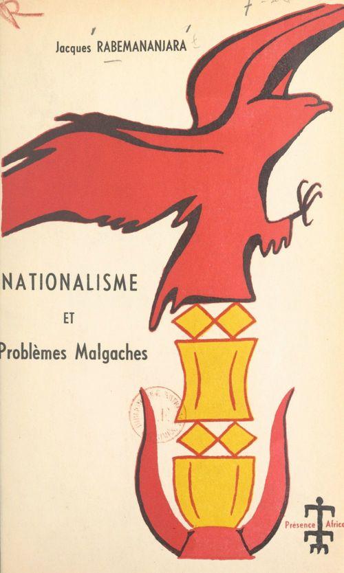Nationalisme et problèmes malgaches