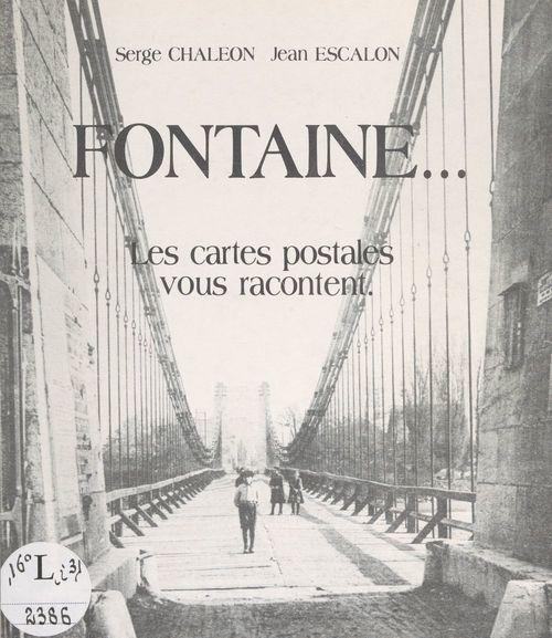 Fontaine...  - Serge Chaléon  - Jean Escalon
