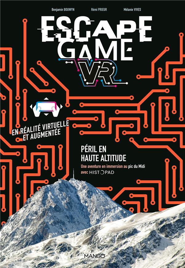 Escape game ; péril en haute altitude ; une aventure en immersion au Pic du Midi