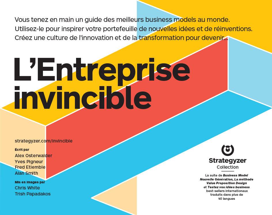 L'entreprise invincible ; réinventez votre business model