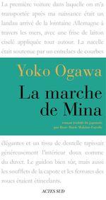 Vente Livre Numérique : La Marche de Mina  - Yôko Ogawa