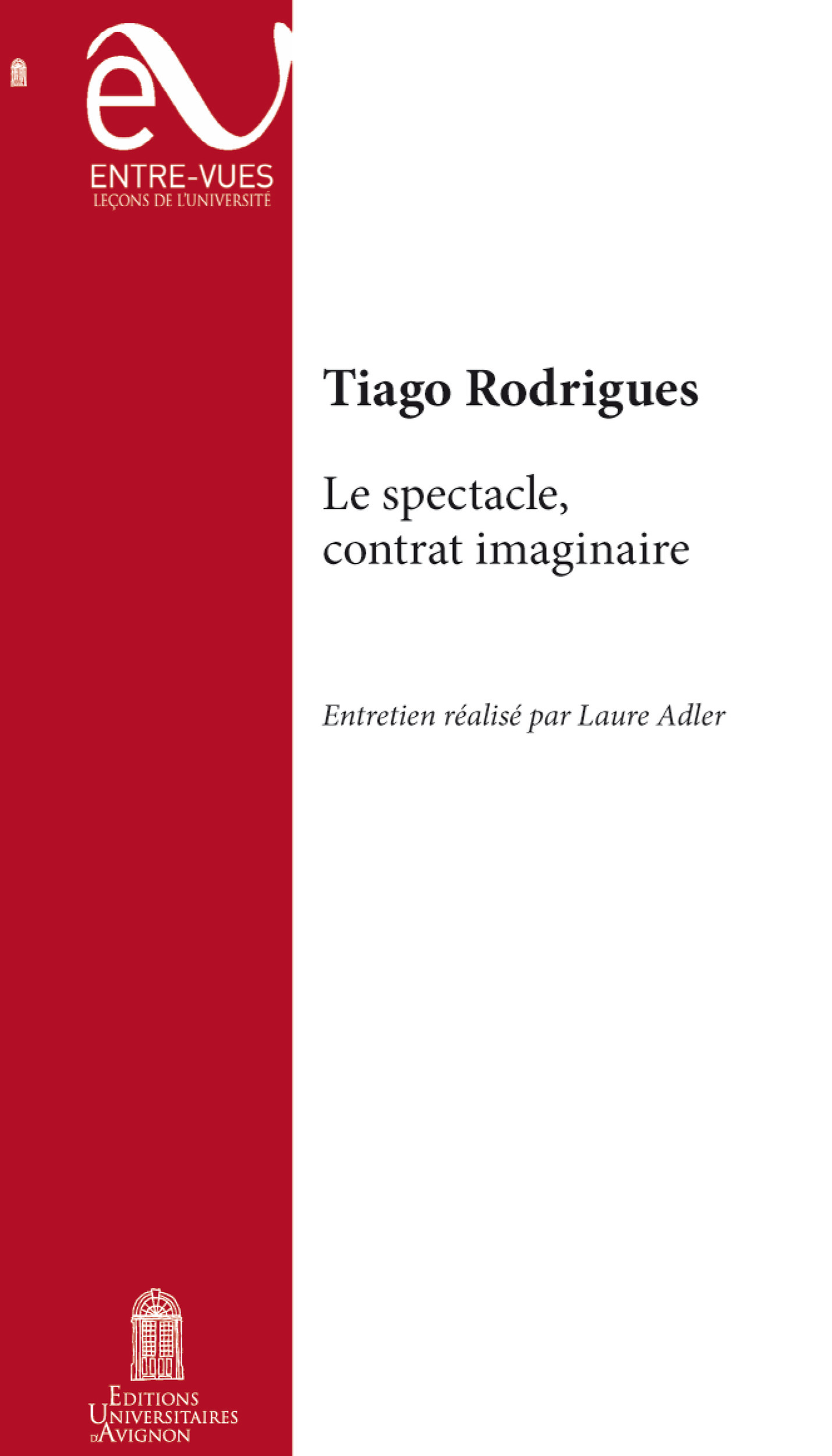 Le Spectacle, Contrat Imaginaire