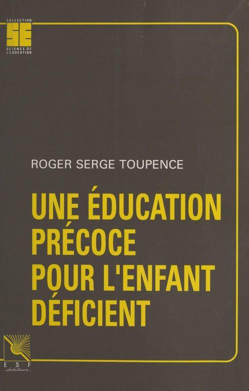 Une education precoce pour l'enfant deficient