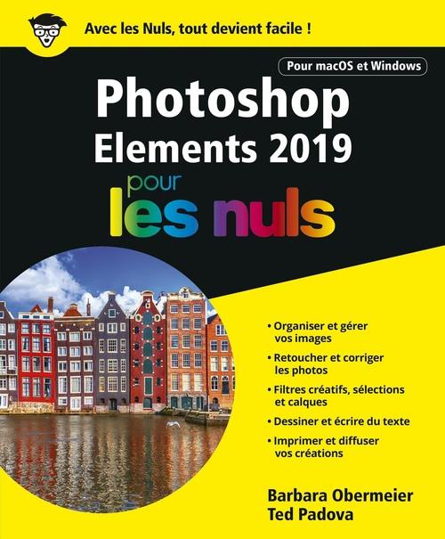 Photoshop Elements pour les nuls (édition 2019)