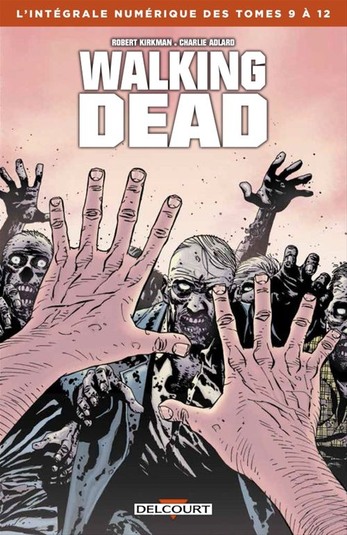 Walking Dead - Intégrale T09 à 12