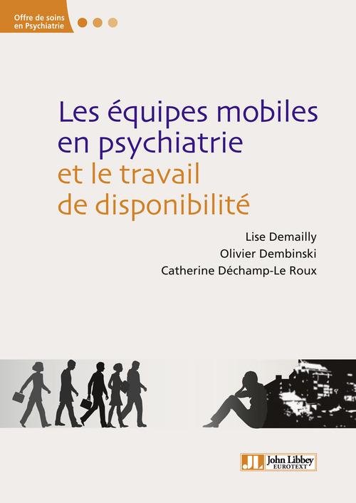 Les équipes mobiles en psychiatrie et le travail de disponibilité