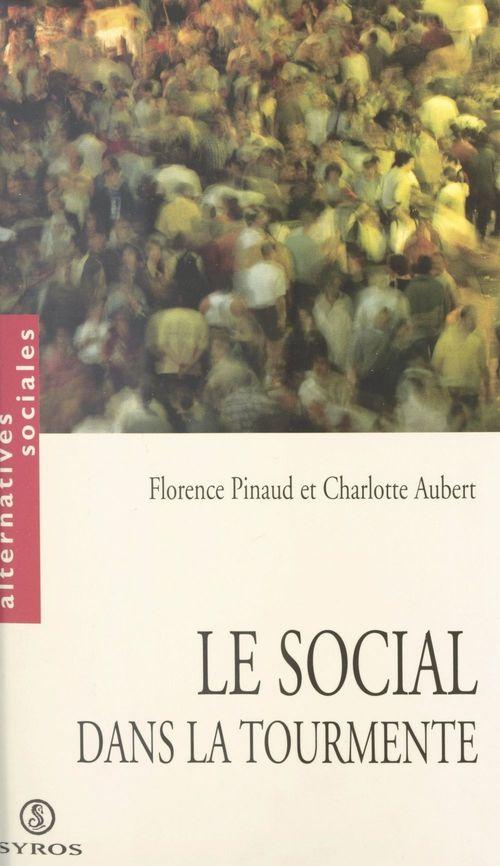 Le social dans la tourmente