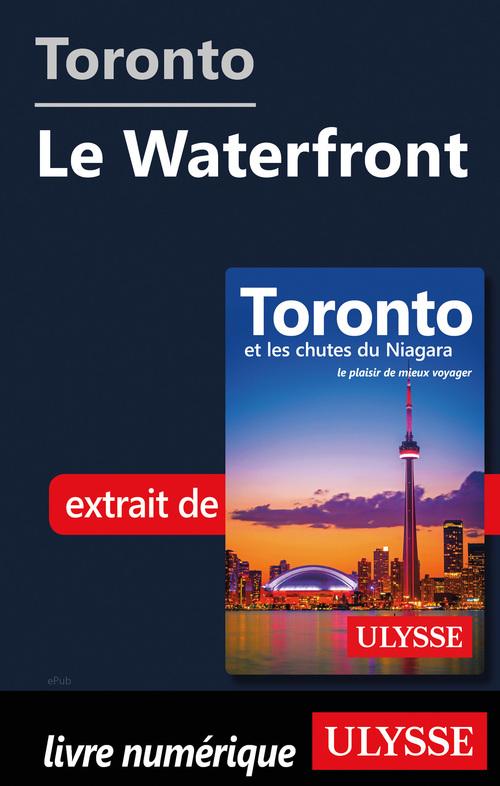 Toronto - Le Waterfront