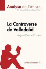 La Controverse de Valladolid de Jean-Claude Carrière (Analyse de l'oeuvre)