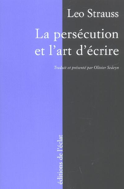 La persecution et l'art d'ecrire