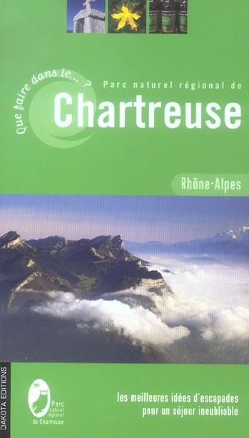 Que faire dans le Parc naturel régional de Chartreuse (édition 2006)