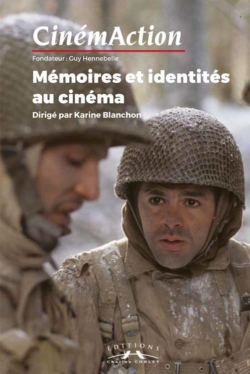 Cinemaction n.163 ; memoires et identites au cinema