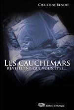 Vente Livre Numérique : Les cauchemars réveillent qui vous êtes...  - Christine Benoit