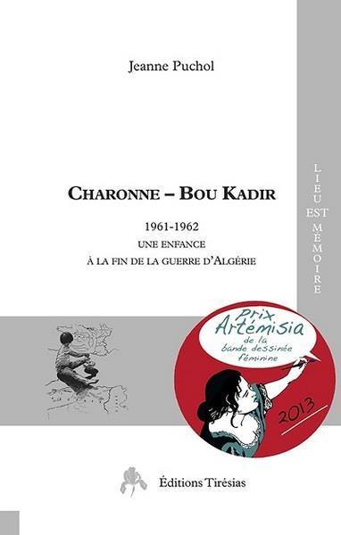 Charonne - Bou Kadir ; 1961-1962 une enfance à la fin de la guerre d'Algérie