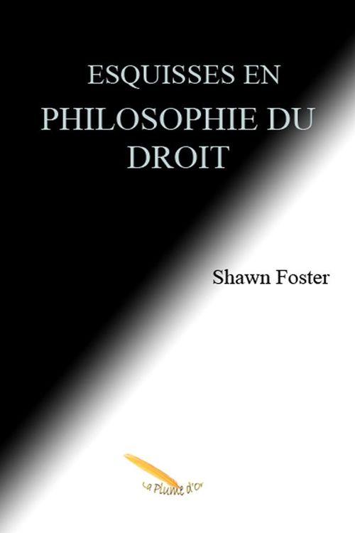 Vente EBooks : Esquisses en philosophie du droit  - Shawn Foster