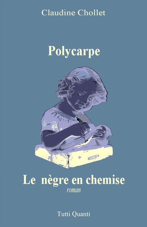 Polycarpe - le negre en chemise