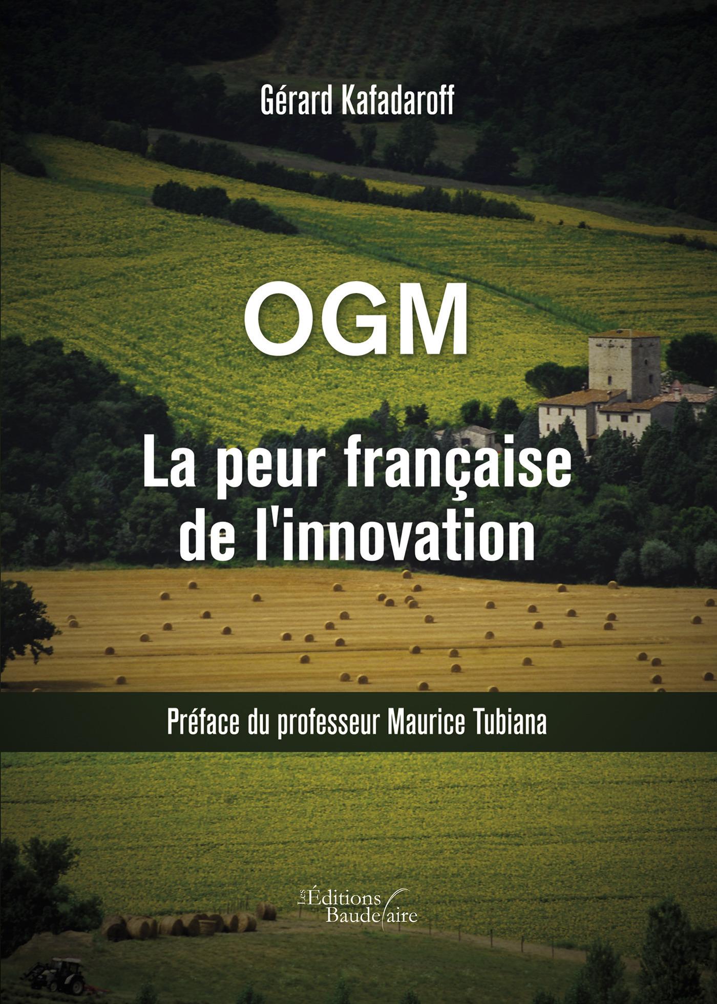 OGM La peur française de l'innovation