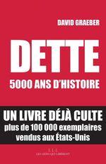 Vente EBooks : Dette : 5000 ans d'histoire  - David GRAEBER