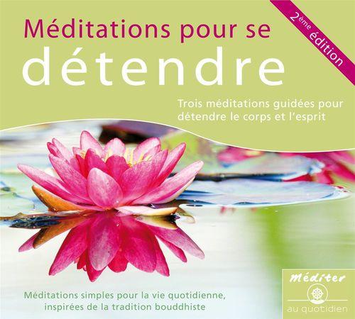 Méditations pour se détendre