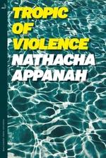 Vente Livre Numérique : Tropic of Violence  - Nathacha Appanah