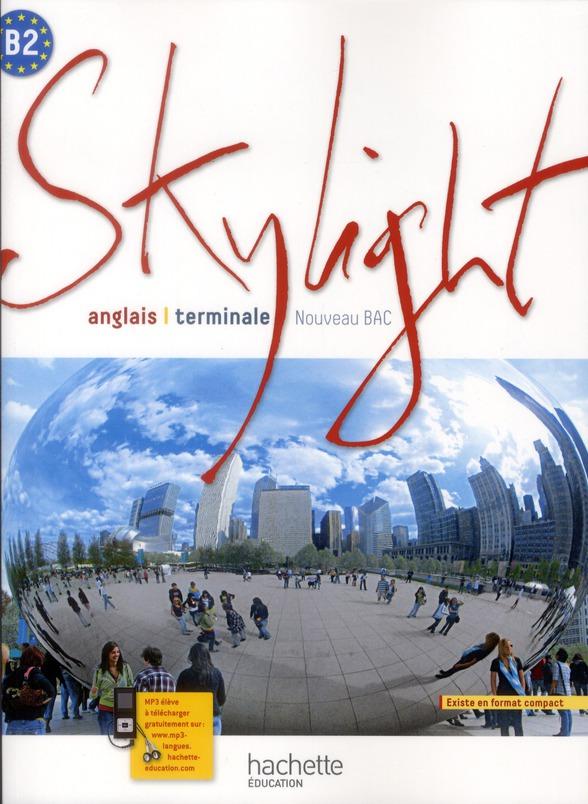 Anglais ; Terminale ; Livre De L'Eleve (Edition 2012)