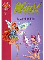 Couverture de Winx club t.29 ; le combat final