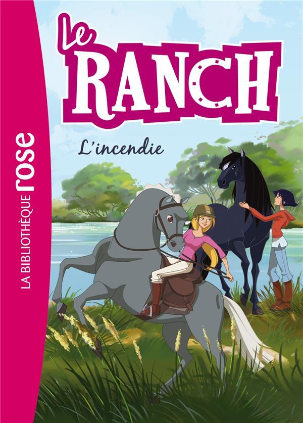 Le ranch T.9 ; l'incendie