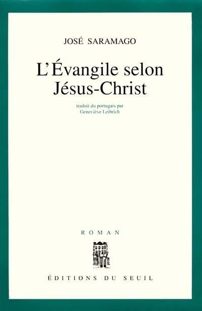 L'évangile selon Jésus-Christ