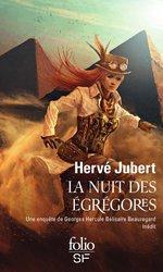 Vente Livre Numérique : La nuit des égrégores  - Hervé Jubert