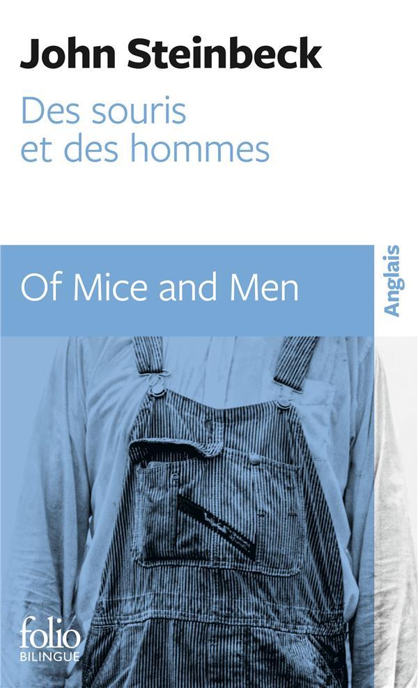 Des souris et des hommes ; of mice and men