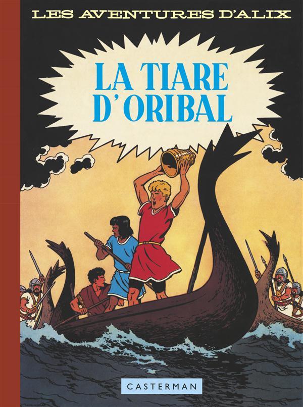 Alix T.4 ; la tiare d'Oribal