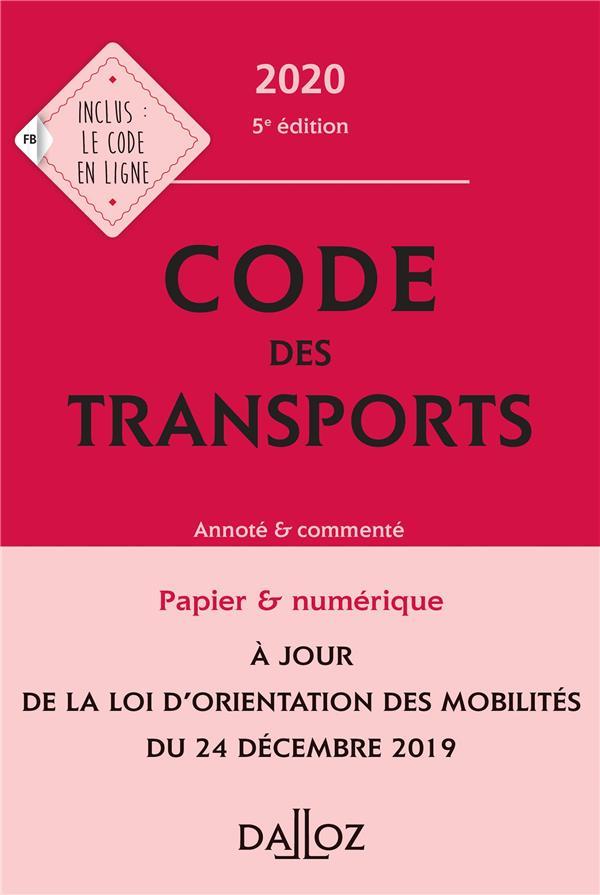 Code des transports, annoté et commenté (édition 2020)