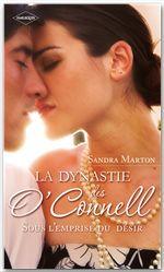 Vente EBooks : La dynastie des O'Connell (Tome 2, Sous l'emprise du désir)  - Sandra Marton