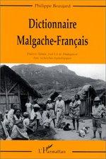 Dictionnaire Malgache-Français  - Philippe Beaujard - Philippe Beaujard