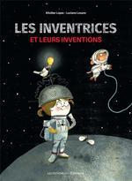 Couverture de Les Inventrices Et Leurs Inventions