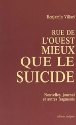 Rue de l'Ouest, mieux que le suicide