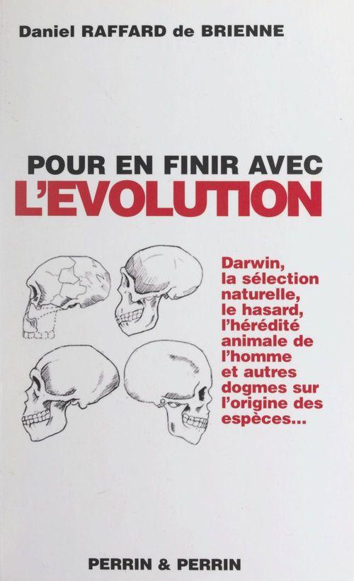 Pour en finir avec l'évolution