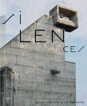 silences ; seize artistes à La Tourette