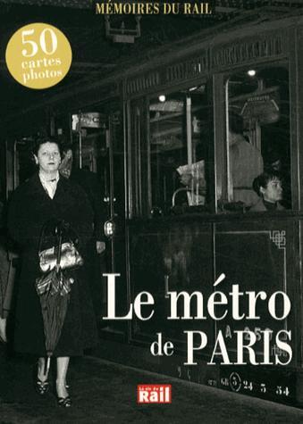 Le métro de Paris ; 50 cartes photos