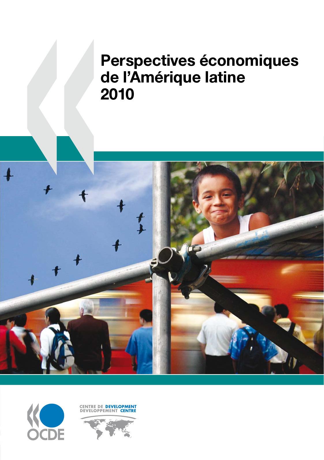 Perspectives économiques de l'Amérique latine (édition 2010)