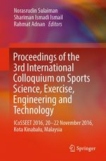 Proceedings of the 3rd International Colloquium on Sports Science, Exercise, Engineering and Technology  - Rahmat Adnan - Shariman Ismadi Ismail - Norasrudin Sulaiman